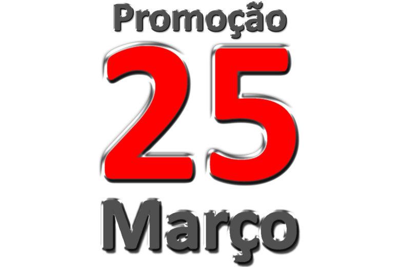 Promoção 25 de Março